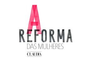 A Reforma que as mulheres querem no Brasil